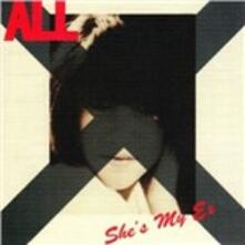 She's My Ex - Vinile 10'' di All