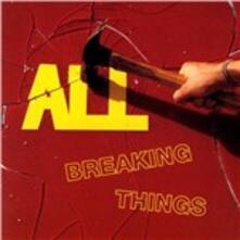 Breaking Things - Vinile LP di All