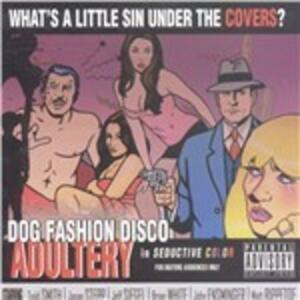 Adultery - Vinile LP di Dog Fashion Disco