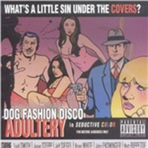 Vinile Adultery Dog Fashion Disco