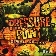 Resist and Riot - Vinile LP di Pressure Point