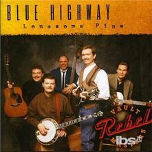 Lonesome Pine - CD Audio di Blue Highway