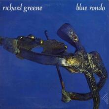 Blue Rondo - Vinile LP di Richard Greene