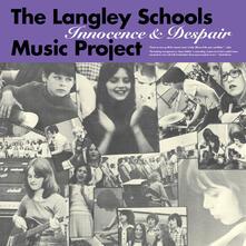 Langley Schools Music Project: Innocence & Despair - Vinile LP di Langley Schools Music Project