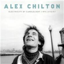 Electricity by Candlelight. Nyc 2-13-97 - Vinile LP di Alex Chilton