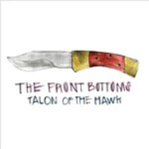 Talon of the Hawk - Vinile LP di Front Bottoms