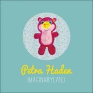Imaginaryland - Vinile LP di Petra Haden