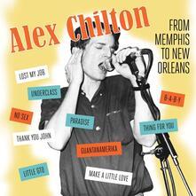 Memphis to New Orleans - Vinile LP di Alex Chilton