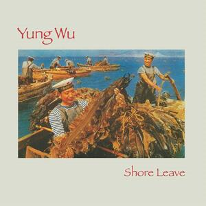 Shore Leave - Vinile LP di Yung Wu