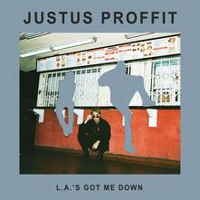 L.A.'s Got Me Down - Vinile LP di Justus Proffit
