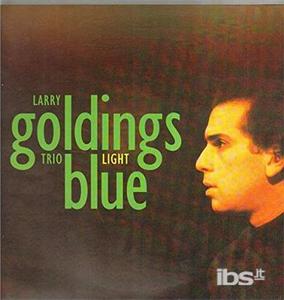 Vinile Light Blue Larry Goldings (Trio)