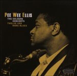 The Cologne Concerte - Vinile LP di Pee Wee Ellis