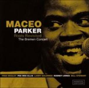 Vinile Roots Revisited Maceo Parker