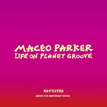 Life on Planet Groove (Revisited) - Vinile LP di Maceo Parker