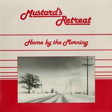 Home by the Morning - Vinile LP di Mustard's Retreat