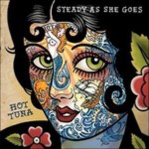 Vinile Steady as She Goes Hot Tuna