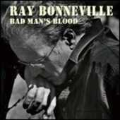 CD Bad Man's Blood Ray Bonneville