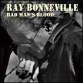 CD Bad Man's Blood Ray Bonneville