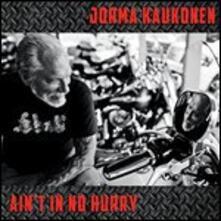 Ain't No Hurry - Vinile LP di Jorma Kaukonen