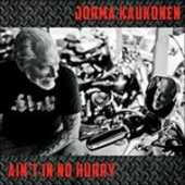 CD Ain't in No Hurry Jorma Kaukonen