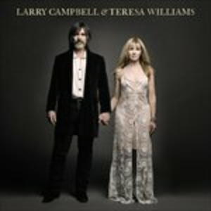Vinile And Theresa Williams Larry Campbell