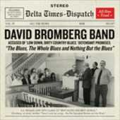 CD The Blues, the Whole Blues and Nothing but the Blues David Bromberg (Band)
