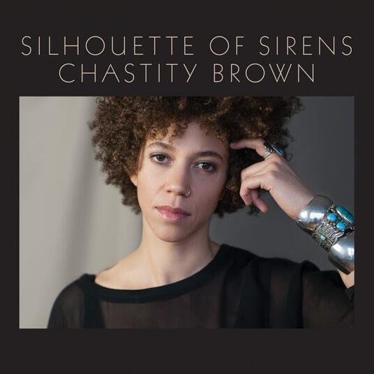 Silhouette of Sirens - Vinile LP di Chastity Brown