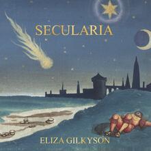 Secularia - Vinile LP di Eliza Gilkyson
