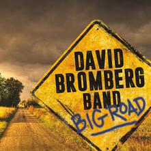 Big Road - Vinile LP di David Bromberg (Band)