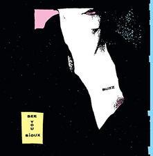 See You Sioux - Vinile LP di Buzz