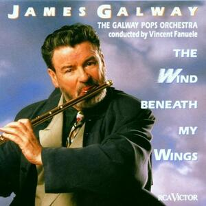 The Wind Beneath My Wings - CD Audio di James Galway