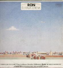 E' L'Italia Che Va - Vinile LP di Ron