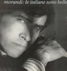 Le Italiane Sono Belle - Vinile LP di Gianni Morandi