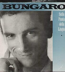 Sulla Punta Della Lingua - Vinile LP di Bungaro