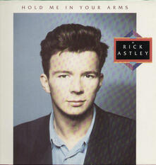 Hold Me In Your Arms - Vinile LP di Rick Astley
