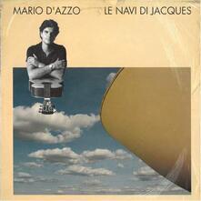 Le navi di Jacques - Vinile LP di Mario D'Azzo