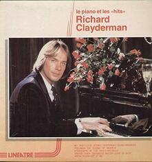 Le Piano Et Les Hits - Vinile LP di Richard Clayderman