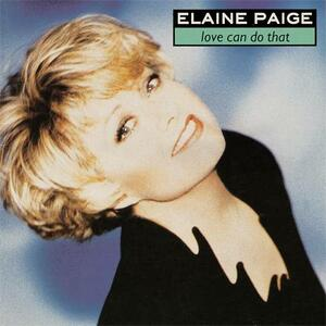 Love Can Do That - Vinile LP di Elaine Paige