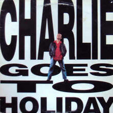 Charlie Goes To Holyday - Vinile LP di Charlie