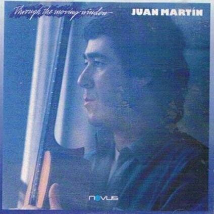 Through The Moving Window - Vinile LP di Juan Martin