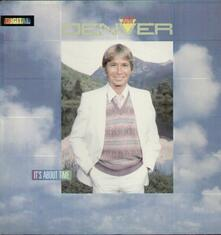 It's About Time - Vinile LP di John Denver