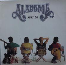 Just us - Vinile LP di Alabama