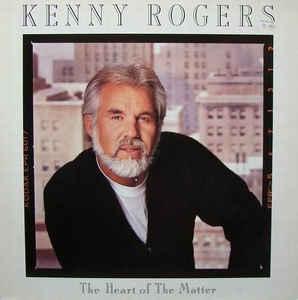 Vinile Heart of the Matter Kenny Rogers