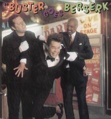 Buster Goes Berserk - Vinile LP di Buster Poindexter