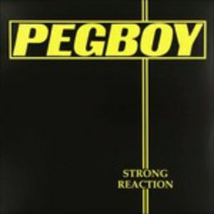 Vinile Strong Reaction Pegboy