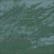 Sea & the Bells - Vinile LP di Rachel's