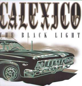 Vinile Black Light Calexico
