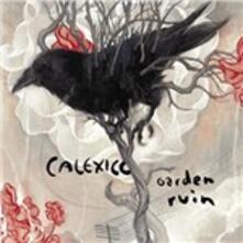Garden Ruin - Vinile LP di Calexico