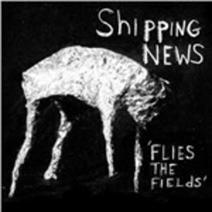 Flies the Fields - Vinile LP di Shipping News