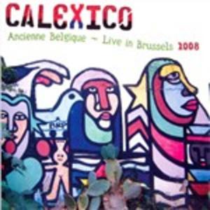 Vinile Ancienne belgique Calexico